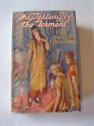 Photo of THE TESTING OF THE TORMENT written by Oxenham, Elsie J. illustrated by Hickling, P.B. published by Cassell & Company Ltd (STOCK CODE: 736570)  for sale by Stella & Rose's Books