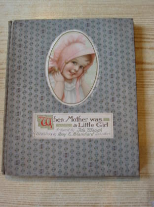 Photo of WHEN MOTHER WAS A LITTLE GIRL written by Blanchard, Amy<br />et al, illustrated by Waugh, Ida published by Ernest Nister (STOCK CODE: 737006)  for sale by Stella & Rose's Books