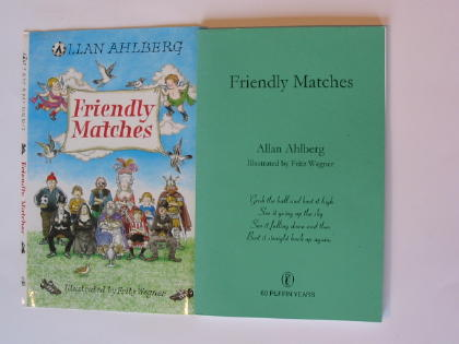 Photo of FRIENDLY MATCHES written by Ahlberg, Allan illustrated by Wegner, Fritz published by Viking (STOCK CODE: 737797)  for sale by Stella & Rose's Books