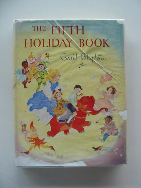Photo of THE FIFTH HOLIDAY BOOK written by Blyton, Enid illustrated by Lee, Mary Kendal et al.,  published by Sampson Low, Marston & Co. Ltd. (STOCK CODE: 803977)  for sale by Stella & Rose's Books
