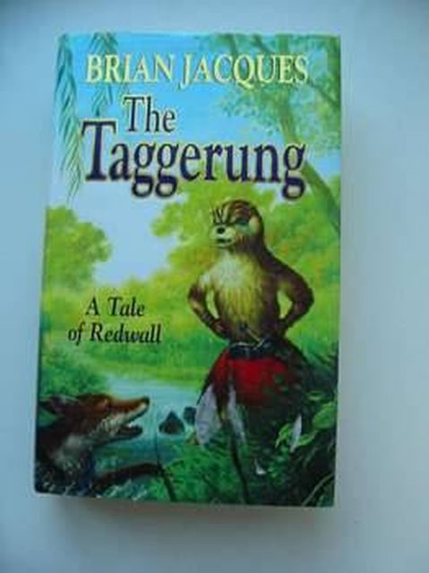 Photo of THE TAGGERUNG written by Jacques, Brian illustrated by Standley, Peter published by Hutchinson (STOCK CODE: 804377)  for sale by Stella & Rose's Books