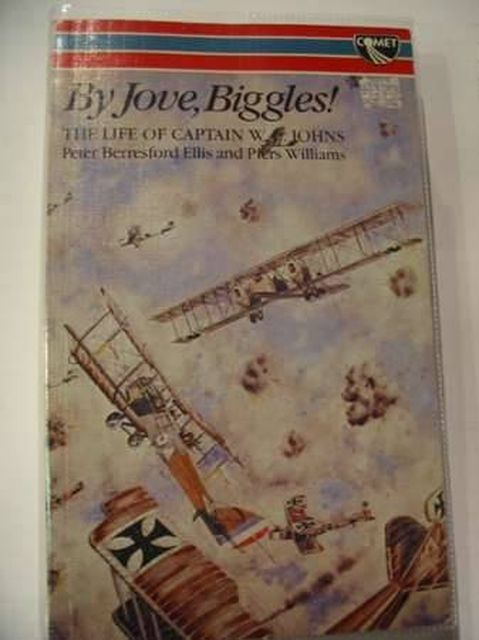 Photo of BY JOVE, BIGGLES! written by Ellis, Peter Berresford<br />Williams, Piers published by W.H. Allen &amp; Co (STOCK CODE: 804656)  for sale by Stella & Rose's Books