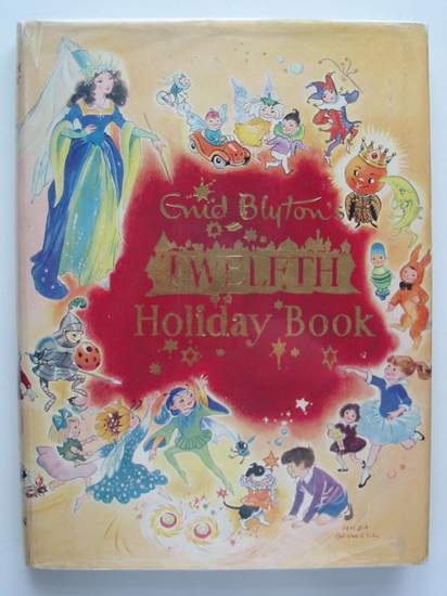 Photo of THE TWELFTH HOLIDAY BOOK written by Blyton, Enid illustrated by Weink, <br />Lodge, Grace<br />Perrin, Yvonne<br />et al.,  published by Sampson Low, Marston &amp; Co. Ltd. (STOCK CODE: 806236)  for sale by Stella & Rose's Books