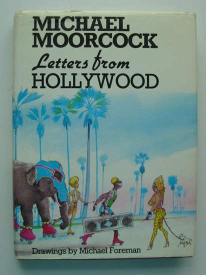 Photo of LETTERS FROM HOLLYWOOD written by Moorcock, Michael illustrated by Foreman, Michael published by Harrap Limited (STOCK CODE: 806256)  for sale by Stella & Rose's Books