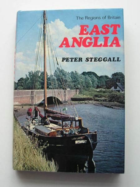 Photo of EAST ANGLIA written by Steggall, Peter published by Robert Hale (STOCK CODE: 806795)  for sale by Stella & Rose's Books