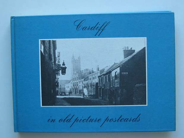 Photo of CARDIFF IN OLD PICTURE POSTCARDS written by Tilney, Chrystal published by European Library (STOCK CODE: 807493)  for sale by Stella & Rose's Books