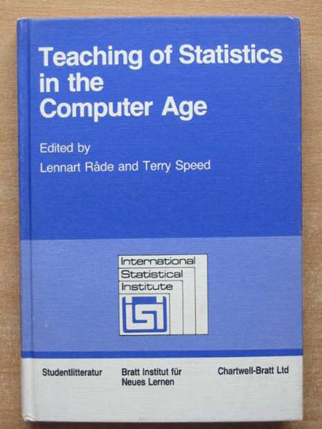 Photo of TEACHING OF STATISTICS IN THE COMPUTER AGE written by Rade, Lennart