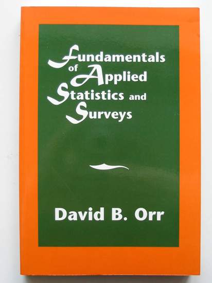 Photo of FUNDAMENTALS OF APPLIED STATISTICS AND SURVEYS written by Orr, David B. published by Chapman & Hall (STOCK CODE: 808192)  for sale by Stella & Rose's Books