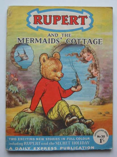 Photo of RUPERT ADVENTURE SERIES No. 30 - RUPERT AND THE MERMAIDS' COTTAGE written by Bestall, Alfred published by Daily Express (STOCK CODE: 808229)  for sale by Stella & Rose's Books