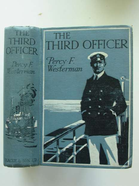 Photo of THE THIRD OFFICER written by Westerman, Percy F. illustrated by Hodgson, Edward S. published by Blackie & Son Ltd. (STOCK CODE: 808300)  for sale by Stella & Rose's Books
