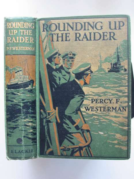 Photo of ROUNDING UP THE RAIDER written by Westerman, Percy F. illustrated by Hodgson, Edward S. published by Blackie & Son Ltd. (STOCK CODE: 808310)  for sale by Stella & Rose's Books