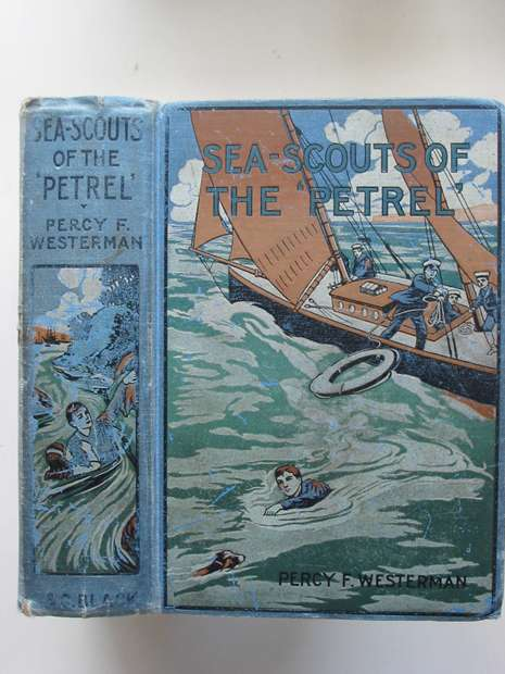 Photo of THE SEA SCOUTS OF THE 'PETREL' written by Westerman, Percy F. published by A. & C. Black Ltd. (STOCK CODE: 808311)  for sale by Stella & Rose's Books