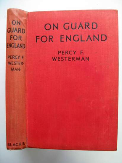 Photo of ON GUARD FOR ENGLAND written by Westerman, Percy F. illustrated by Knight, J.C.B. published by Blackie & Son Ltd. (STOCK CODE: 808346)  for sale by Stella & Rose's Books