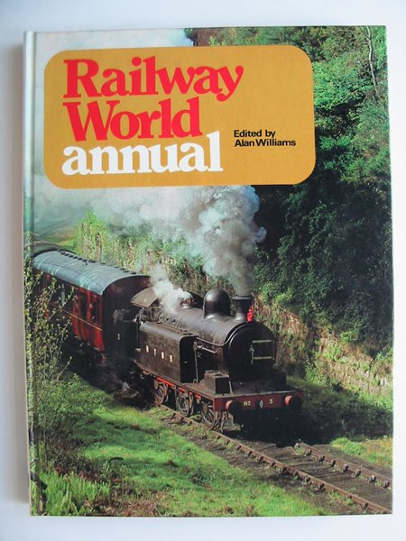 Photo of RAILWAY WORLD ANNUAL 1974 written by Williams, Alan published by Ian Allan (STOCK CODE: 808403)  for sale by Stella & Rose's Books
