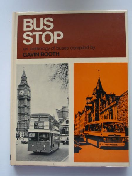 Photo of BUS STOP written by Booth, Gavin published by Ian Allan (STOCK CODE: 808706)  for sale by Stella & Rose's Books