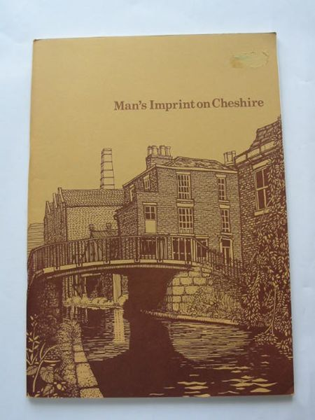 Photo of MAN'S IMPRINT ON CHESHIRE written by Bott, Oliver<br />Williams, Rhys published by Cheshire County Council (STOCK CODE: 808999)  for sale by Stella & Rose's Books