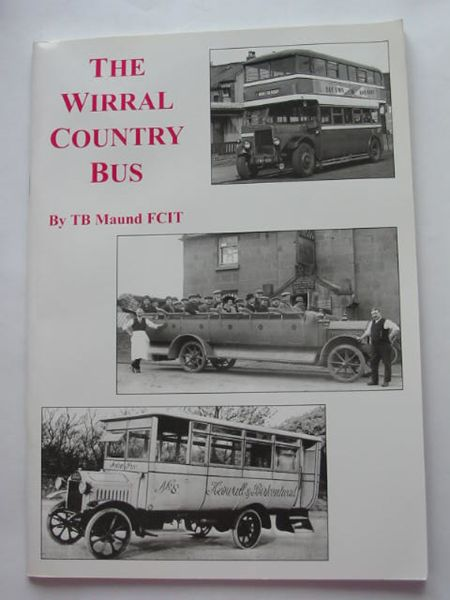 Photo of THE WIRRAL COUNTRY BUS written by Maund, T.B. published by Ian & Marilyn Boumphrey (STOCK CODE: 809055)  for sale by Stella & Rose's Books