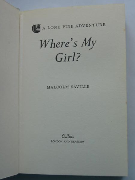 Photo of WHERE'S MY GIRL? written by Saville, Malcolm published by Collins (STOCK CODE: 809144)  for sale by Stella & Rose's Books