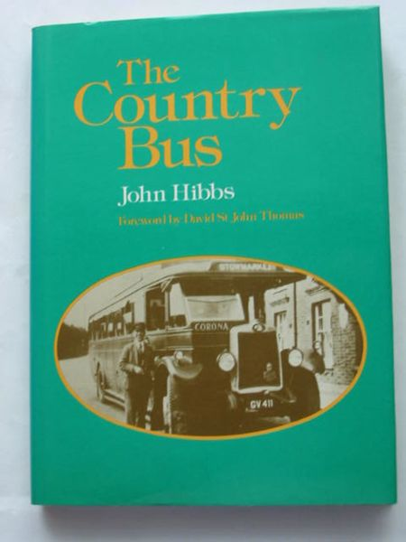 Photo of THE COUNTRY BUS written by Hibbs, John published by David & Charles (STOCK CODE: 809270)  for sale by Stella & Rose's Books
