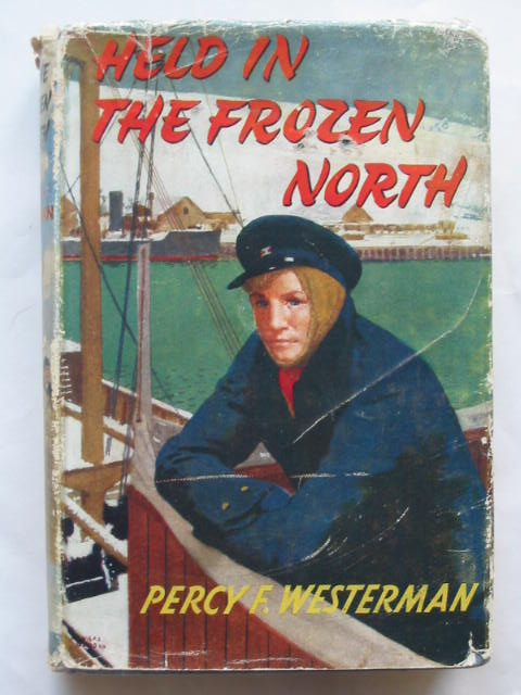 Photo of HELD IN THE FROZEN NORTH written by Westerman, Percy F. illustrated by Osmond, Edward published by Blackie & Son Ltd. (STOCK CODE: 809766)  for sale by Stella & Rose's Books