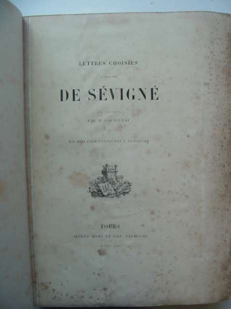 Photo of LETTRES CHOISIES DE MADAME DE SEVIGNE written by De Sevigne, Madame Poujoulat, M. illustrated by Foulquier, V. published by Alfred Mame Et Fils (STOCK CODE: 810363)  for sale by Stella & Rose's Books