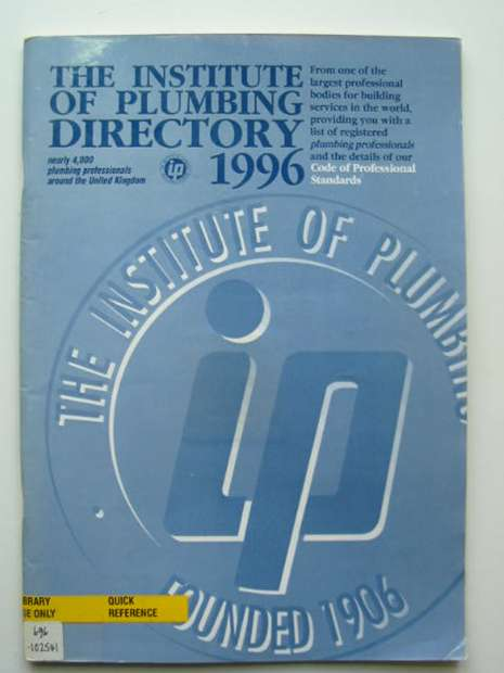 Photo of THE INSTITUTE OF PLUMBING DIRECTORY 1996- Stock Number: 810380