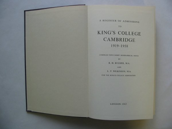 Photo of A REGISTER OF ADMISSIONS TO KING'S COLLEGE CAMBRIDGE 1919-1958 written by Bulmer, R.H.<br />Wilkinson, L.P. published by King's College Cambridge (STOCK CODE: 810591)  for sale by Stella & Rose's Books