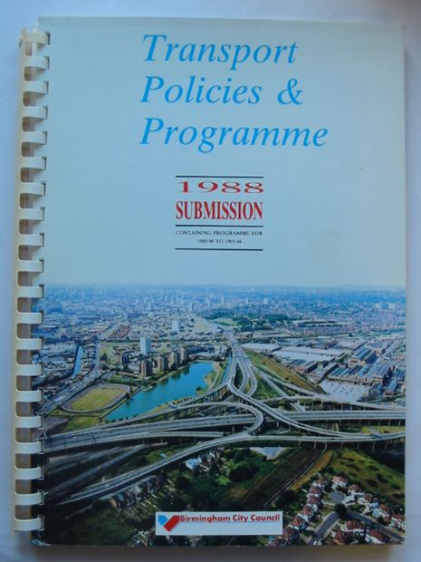 Photo of TRANSPORT POLICIES & PROGRAMME 1988 SUBMISSION written by Rawson, D. Shaylor, G. published by Birmingham City Council (STOCK CODE: 810673)  for sale by Stella & Rose's Books