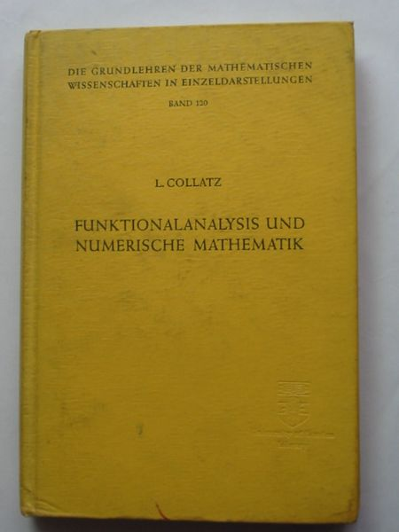 Photo of FUNKTIONALANALYSIS UND NUMERISCHE MATHEMATIK written by Collatz, Lothar published by Springer (STOCK CODE: 810710)  for sale by Stella & Rose's Books