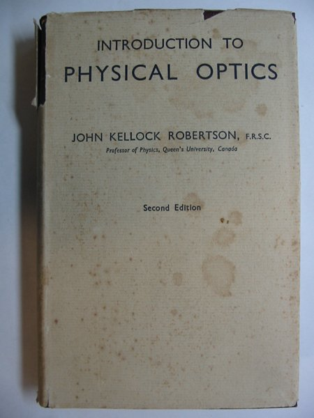 Photo of INTRODUCTION TO PHYSICAL OPTICS written by Robertson, John Kellock published by Chapman & Hall (STOCK CODE: 810851)  for sale by Stella & Rose's Books