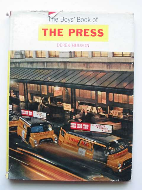 Photo of THE BOYS' BOOK OF THE PRESS written by Hudson, Derek published by Burke Publishing (STOCK CODE: 811013)  for sale by Stella & Rose's Books