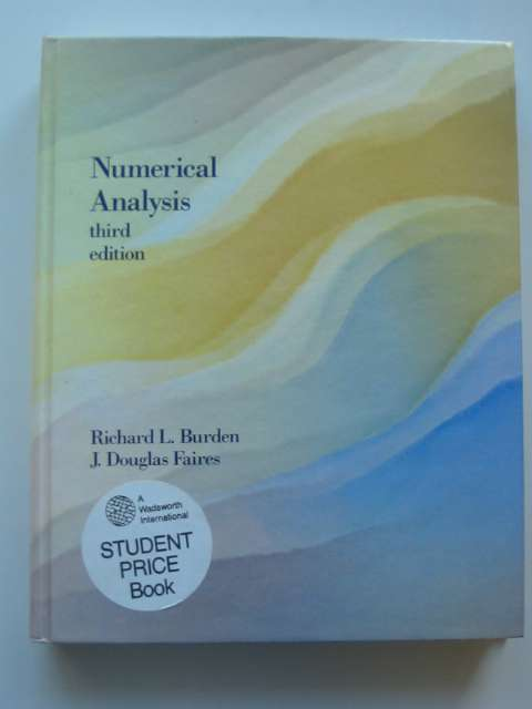 Photo of NUMERICAL ANALYSIS written by Burden, Richard L. Faires, J. Douglas published by Prindle, Weber & Schmidt (STOCK CODE: 811067)  for sale by Stella & Rose's Books