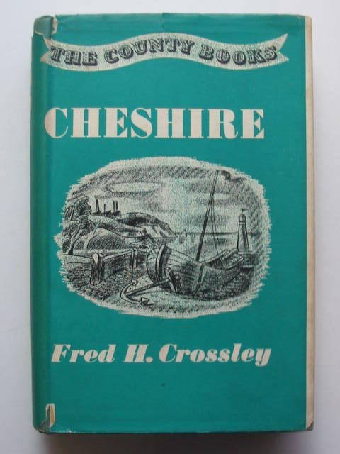Photo of CHESHIRE written by Crossley, Fred H. published by Robert Hale Limited (STOCK CODE: 811373)  for sale by Stella & Rose's Books