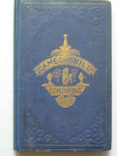 Photo of GAMES OF SKILL AND CONJURING published by George Routledge & Sons (STOCK CODE: 811534)  for sale by Stella & Rose's Books