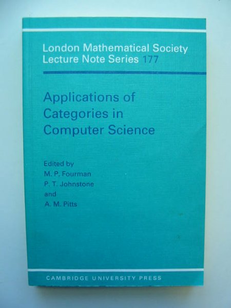 Photo of APPLICATIONS OF CATEGORIES IN COMPUTER SCIENCE written by Fourman, M.P. Johnstone, P.T. Pitts, A.M. published by Cambridge University Press (STOCK CODE: 811604)  for sale by Stella & Rose's Books