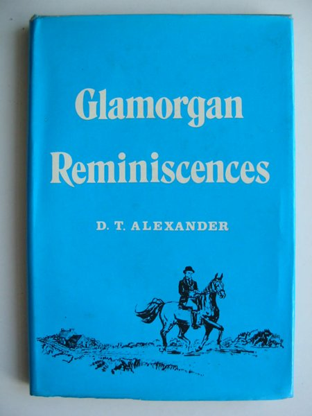 Photo of GLAMORGAN REMINISCENCES written by Alexander, D.T. published by Stewart Williams (STOCK CODE: 812108)  for sale by Stella & Rose's Books