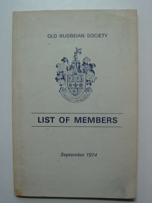 Photo of OLD RUGBEIAN SOCIETY LIST OF MEMBERS SEPTEMBER 1974 published by The Old Rugbeian Society (STOCK CODE: 812579)  for sale by Stella & Rose's Books