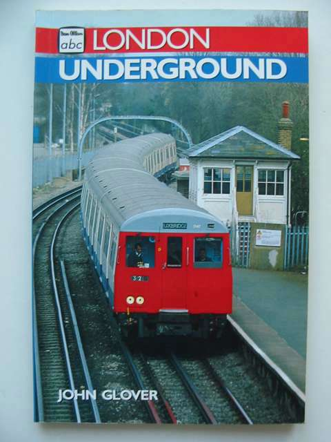 Photo of LONDON UNDERGROUND written by Glover, John published by Ian Allan (STOCK CODE: 812726)  for sale by Stella & Rose's Books