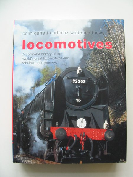 Photo of LOCOMOTIVES written by Garratt, Colin D. Wade-Matthews, Max published by Lorenz Books (STOCK CODE: 812886)  for sale by Stella & Rose's Books
