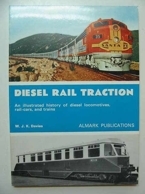 Photo of DIESEL RAIL TRACTION written by Davies, W.J.K. published by Almark Publishing Co. Ltd. (STOCK CODE: 813098)  for sale by Stella & Rose's Books