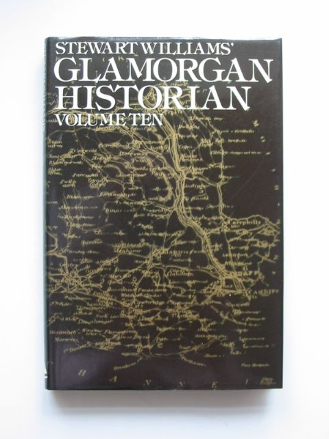 Photo of GLAMORGAN HISTORIAN VOLUME TEN written by Williams, Stewart published by Stewart Williams (STOCK CODE: 814160)  for sale by Stella & Rose's Books