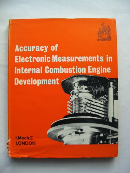 Photo of ACCURACY OF ELECTRONIC MEASUREMENTS IN INTERNAL COMBUSTION ENGINE DEVELOPMENT published by The Institution Of Mechanical Engineers (STOCK CODE: 814372)  for sale by Stella & Rose's Books