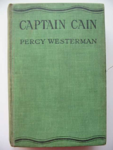 Photo of CAPTAIN CAIN written by Westerman, Percy F. published by Nisbet & Co. Ltd. (STOCK CODE: 814602)  for sale by Stella & Rose's Books