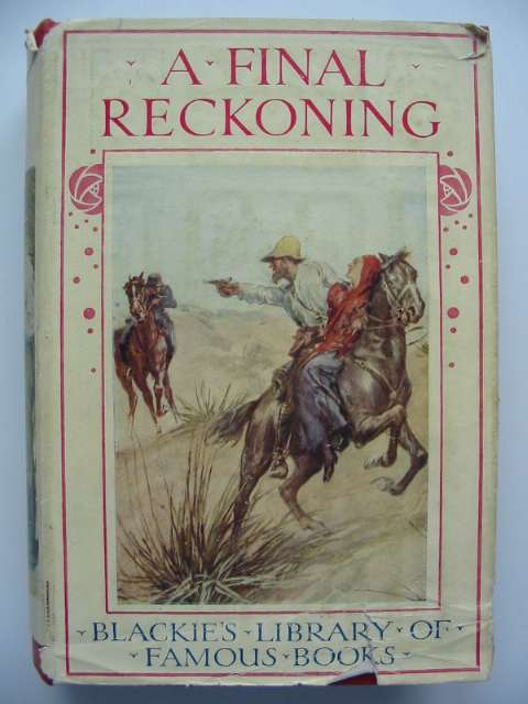 Photo of A FINAL RECKONING written by Henty, G.A. illustrated by Rainey, William published by Blackie & Son Ltd. (STOCK CODE: 814889)  for sale by Stella & Rose's Books