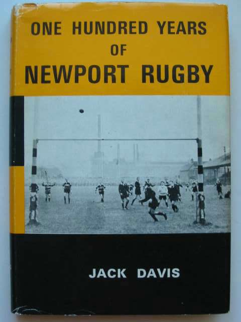 Photo of ONE HUNDRED YEARS OF NEWPORT RUGBY written by Davis, Jack published by The Starling Press (STOCK CODE: 815449)  for sale by Stella & Rose's Books