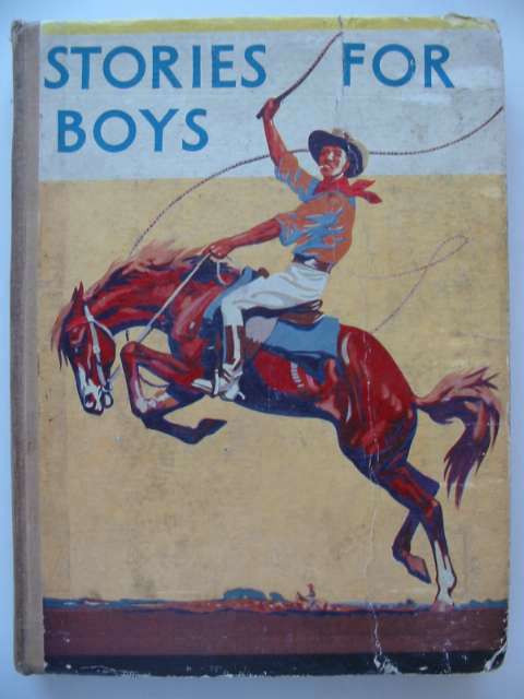 Photo of STORIES FOR BOYS written by Holmes, W.K. Westerman, Percy F. et al,  published by Blackie & Son Ltd. (STOCK CODE: 815683)  for sale by Stella & Rose's Books