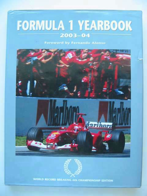 Photo of FORMULA 1 YEARBOOK 2003-04 written by Domenjoz, Luc published by Parragon (STOCK CODE: 815703)  for sale by Stella & Rose's Books