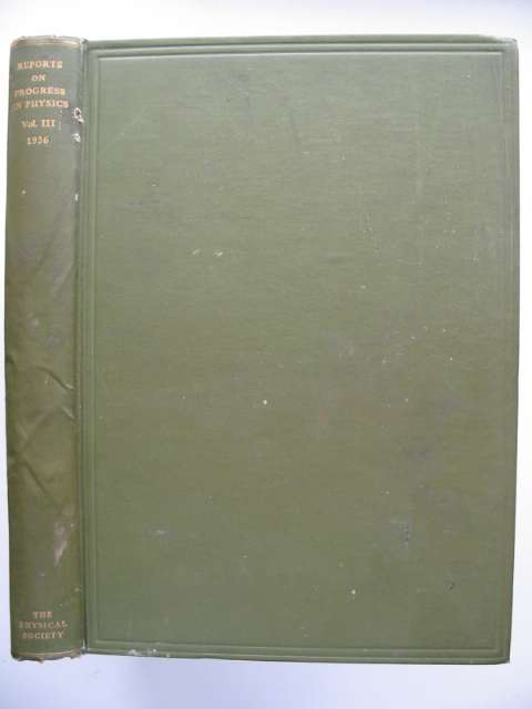 Photo of REPORTS ON PROGRESS IN PHYSICS VOLUME III- Stock Number: 816099