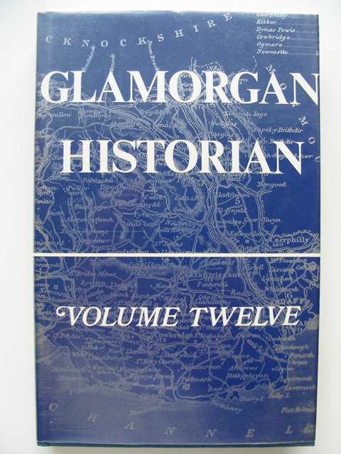 Photo of GLAMORGAN HISTORIAN VOLUME TWELVE written by Williams, Stewart Denning, Roy published by Stewart Williams (STOCK CODE: 816304)  for sale by Stella & Rose's Books