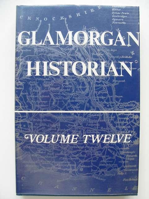 Photo of GLAMORGAN HISTORIAN VOLUME TWELVE written by Williams, Stewart<br />Denning, Roy published by Stewart Williams (STOCK CODE: 816304)  for sale by Stella & Rose's Books